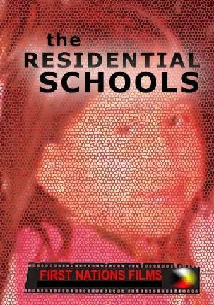 The Residential Schools: Native Stories on the Schools