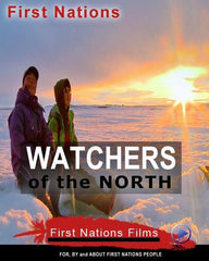 Watchers of the North: Six Part Series