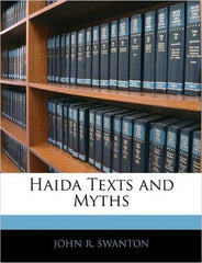 Haida Texts and Myths