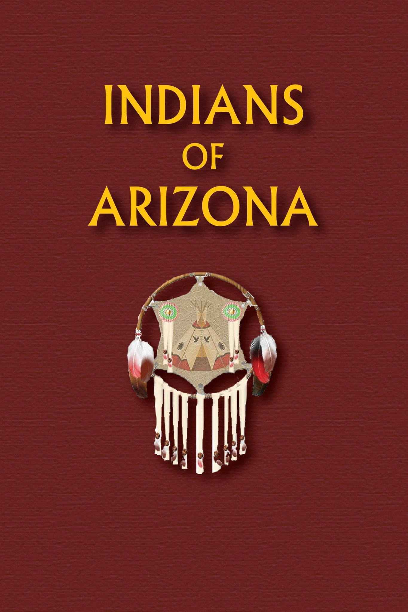 Indians of Arizona