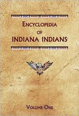 Encyclopedia of Indiana Indians