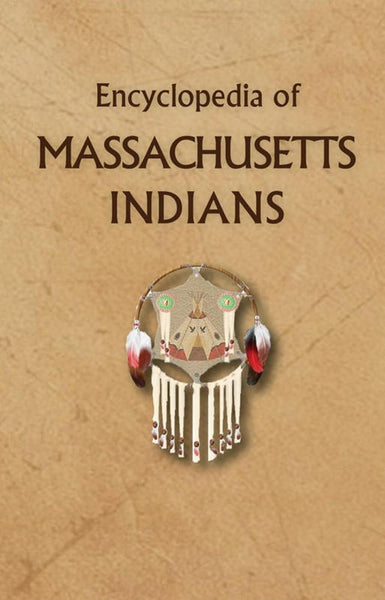 Encyclopedia of Massachusetts Indians