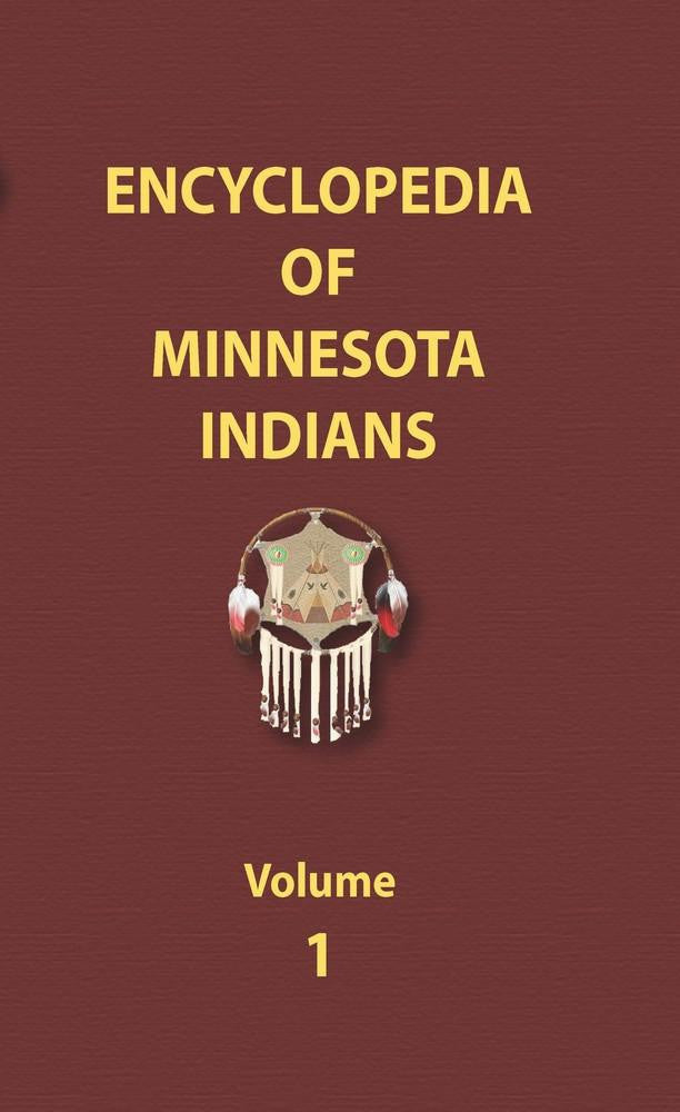 Encyclopedia of Minnesota Indians