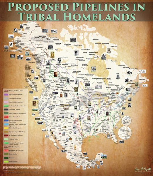 "Proposed Pipelines in Tribal Homelands of North America Map - 48""x54"" Poster"