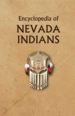 Encyclopedia of Nevada Indians