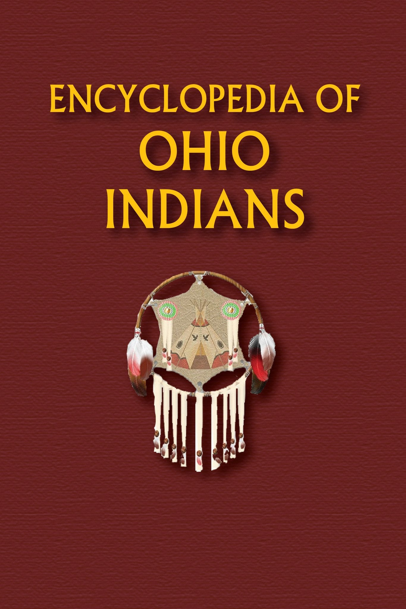 Encyclopedia of Ohio Indians