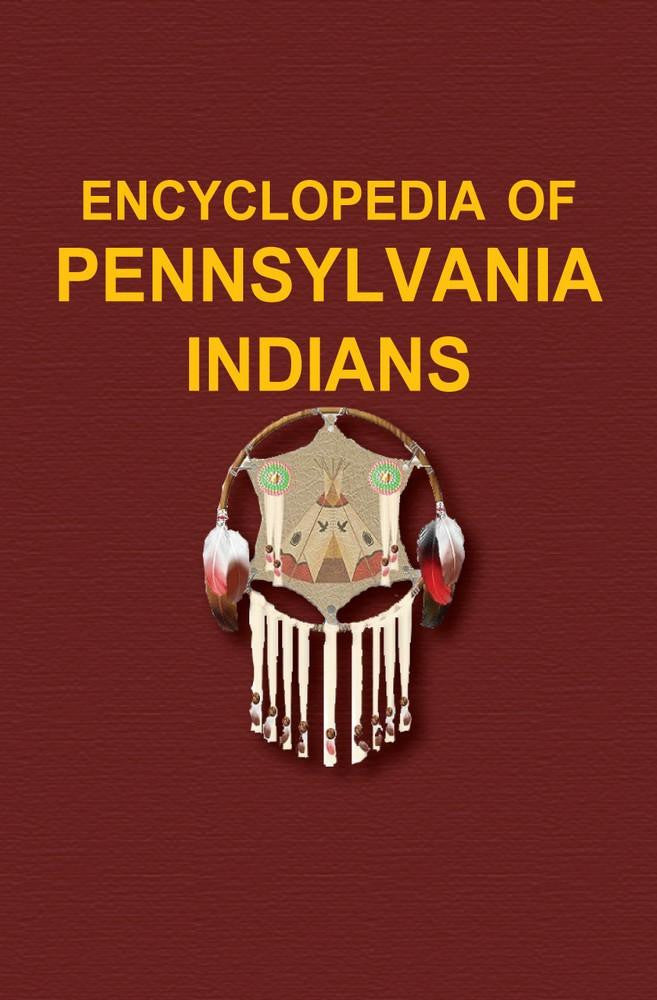 Encyclopedia of Pennsylvania Indians