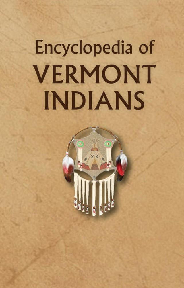 Encyclopedia of Vermont Indians