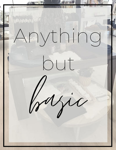 Anything But Basic - A Guide To Styling A Must Have Essential