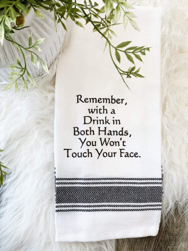 Won't Touch Your Face Dish Towel
