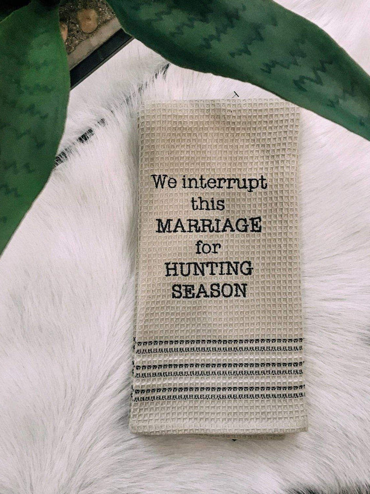 Mona B Dishtowel Interrupt Marriage
