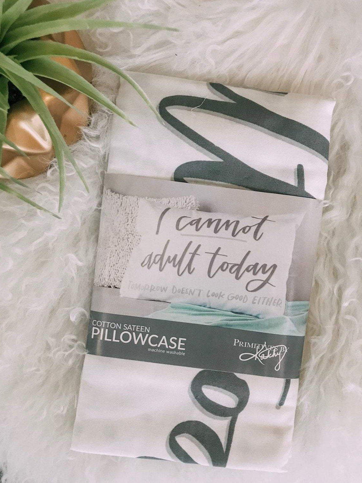 Primitives by Kathy Spa/beauty Adult today pillowcase