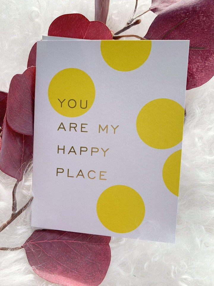 Smitten On Paper Paper products Happy Place Greeting Card