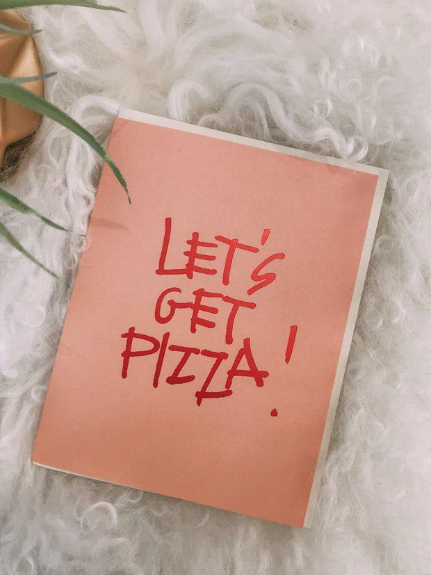 Snow & Graham Paper products Let's Get Pizza Card