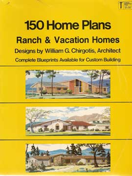 150 HOME PLANS RANCH & VACATION HOMES