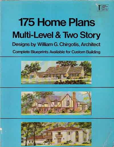 175 HOME PLANS MULTI LEVEL & TWO STORY CHIRGOTIS 1979
