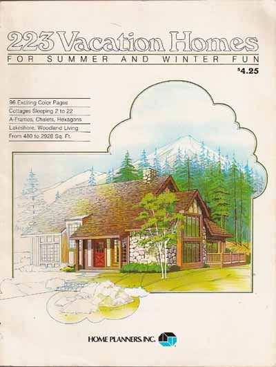 HOME PLANNERS 223 VACATION HOMES FOR SUMMER & WINTER FUN (1982)