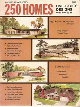 HOME PLANNERS 250 HOMES - ONE STORY DESIGNS under 2000 sq ft Richard Pollman (1974)
