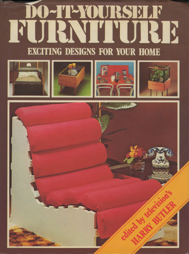 DO IT YOURSELF FURNITURE BY HARRY BUTLER (1975)