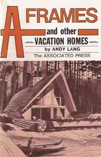 A FRAMES AND OTHER VACATION HOMES (1976 reprint)