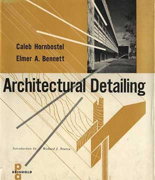 ARCHITECTURAL DETAILING by Caleb Hornbostel (1958)