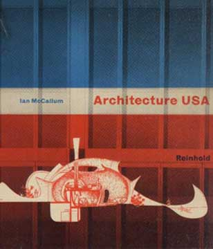 ARCHITECTURE USA BY IAN MCCALLUM (1959)