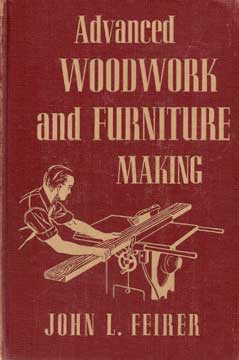 ADVANCED WOODWORK AND FURNITURE MAKING (1954 edition)