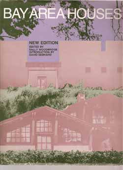 Bay Area Houses By Sally Woodbridge 1988