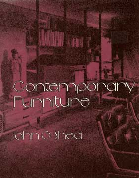 CONTEMPORARY FURNITURE by John Shea (1980 reprint)