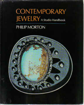 CONTEMPORARY JEWELRY A STUDIO HANDBOOK (1970)