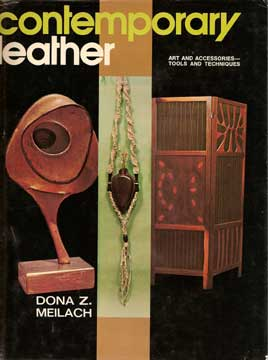 CONTEMPORARY LEATHER ART & ACCESSORIES: TOOLS & TECHNIQUE (1970)