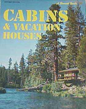 CABINS AND VACATION HOUSES,  A SUNSET BOOK (1975)