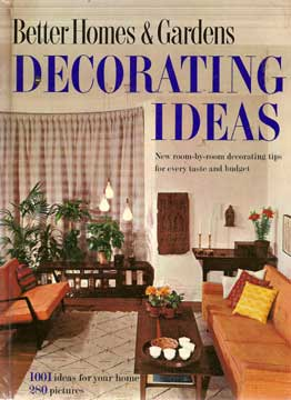 BETTER HOMES & GARDENS DECORATING IDEAS 1001 IDEAS (1960)
