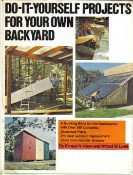 DO-IT-YOURSELF PROJECTS FOR YOUR OWN BACKYARD 1978