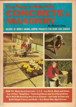 EASY THINGS TO MAKE WITH CONCRETE & MASONRY 1972