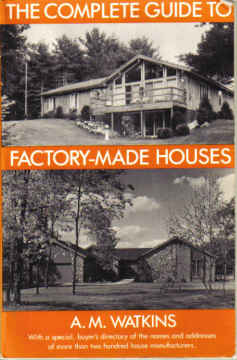 COMPLETE GUIDE TO FACTORY-MADE HOUSES BY A.M. WATKINS 1983