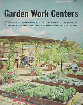 GARDEN WORK CENTERS, A SUNSET BOOK (1960)