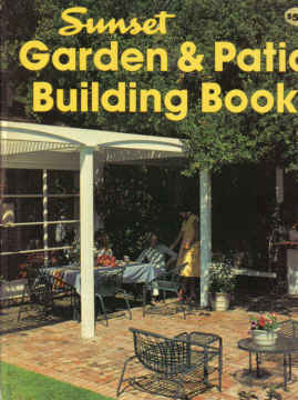 SUNSET GARDEN AND PATIO BUILDING BOOK (1983)