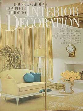 HOUSE & GARDENS COMPLETE GUIDE TO INTERIOR DECORATION 1960