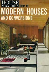House & Garden Book of Modern Houses and Conversions  1966