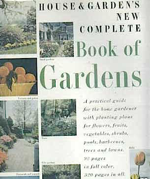 HOUSE & GARDENS NEW COMPLETE BOOK OF GARDENS 1955