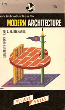AN INTRODUCTION TO MODERN ARCHITECTURE , BY J.M. RICHARDS 1960