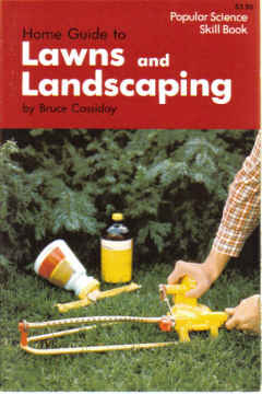 HOME GUIDE TO LAWNS AND LANDSCAPING (1976)