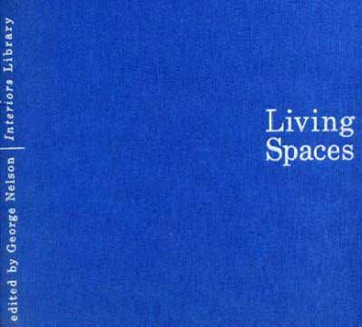LIVING SPACES (Interiors Library No. 1)  by George Nelson 1952