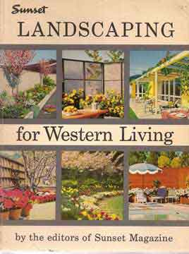 SUNSET LANDSCAPING FOR WESTERN LIVING (1956)
