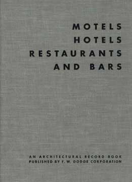 MOTELS, HOTELS, RESTAURANTS AND BARS, ARCHITECTURAL RECORD 1953