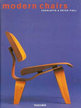 MODERN CHAIRS by Charlotte & Peter Fiell 2002