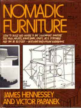NOMADIC FURNITURE VOLUME 1 BY JAMES HENNESSEY AND VICTOR PAPANEK