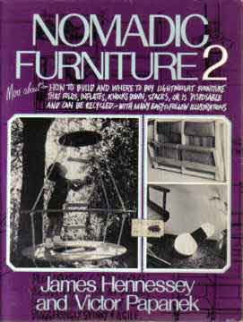 NOMADIC FURNITURE VOLUME 2 BY JAMES HENNESSEY AND VICTOR PAPANEK