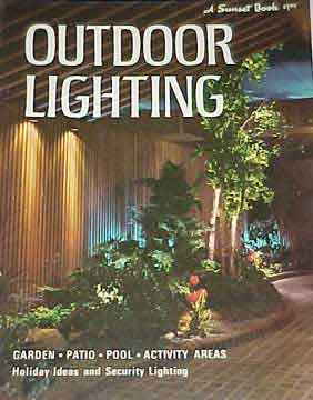 OUTDOOR LIGHTING ,  A SUNSET BOOK (1969)
